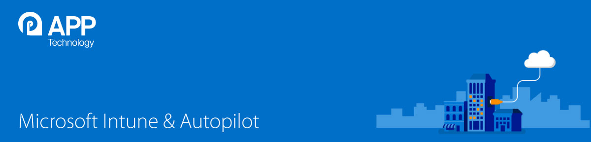 microsoft intune and autopilot
